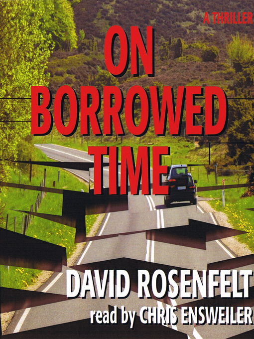 Title details for On Borrowed Time by David Rosenfelt - Wait list
