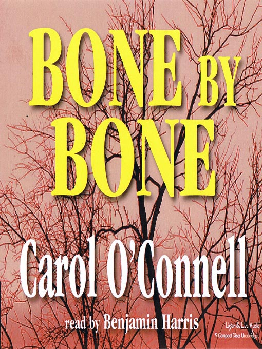 Title details for Bone by Bone by Carol O'Connell - Available