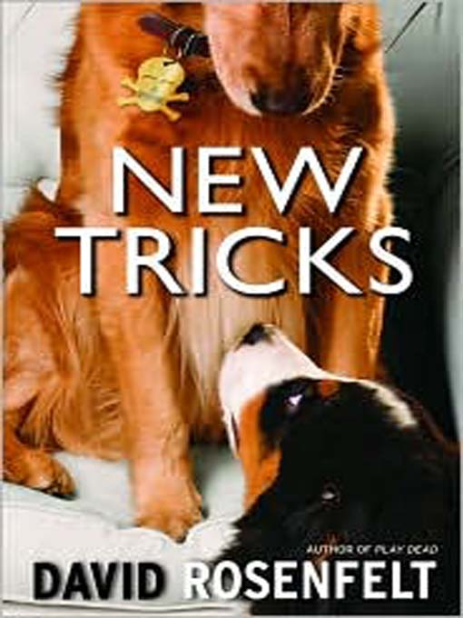 Title details for New Tricks by David Rosenfelt - Available