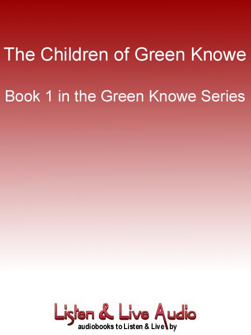 Title details for The Children of Green Knowe by L. M. Boston - Wait list
