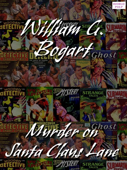 Title details for Murder on Santa Claus Lane by William G. Bogart - Available