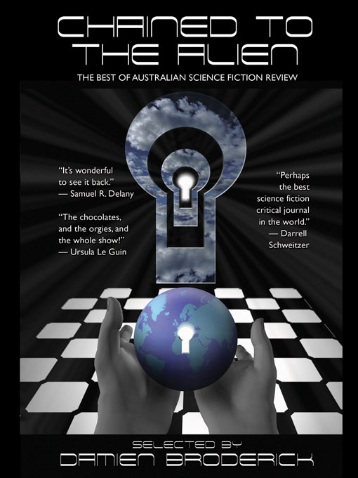 Title details for Chained to the Alien by Damien Broderick - Available
