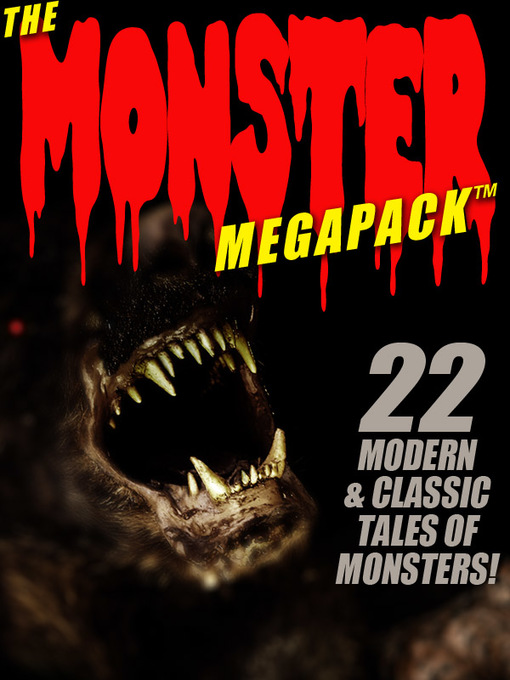 Title details for The Monster Megapack by Pamela Sargent - Available