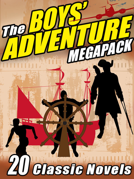 Cover of The Boys' Adventure Megapack