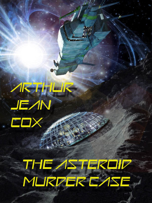 Cover image for The Asteroid Murder Case