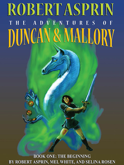 Title details for The Adventures of Duncan & Mallory: The Beginning by Robert Asprin - Available