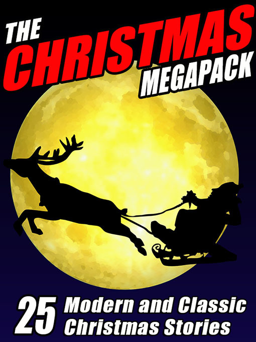 Title details for The Christmas Megapack by Reginald Robert - Available