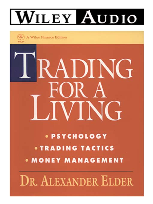 Title details for Trading For a Living by Alexander Elder - Available