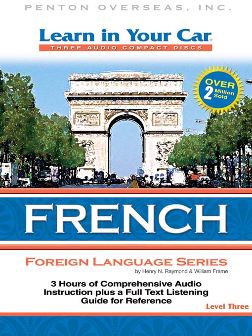Title details for Learn in Your Car French Level Three by Henry N. Raymond - Available
