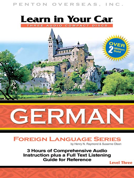 Title details for Learn in Your Car German Level Three by Henry N. Raymond - Available
