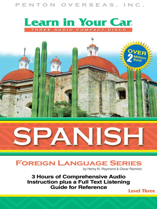 Title details for Learn in Your Car Spanish Level Three by Henry N. Raymond - Available