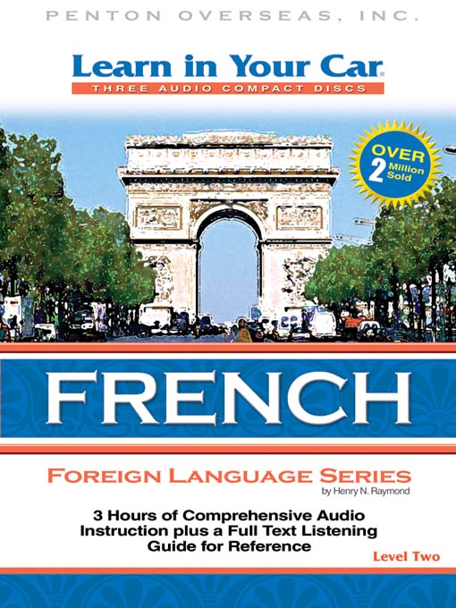 Title details for Learn in Your Car French Level Two by Henry N. Raymond - Available