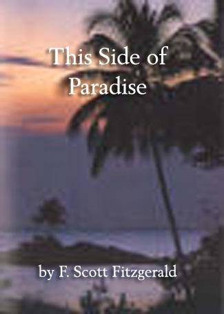 Title details for This Side of Paradise by F. Scott Fitzgerald - Available