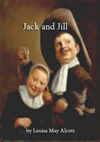 Title details for Jack and Jill by Louisa May Alcott - Available