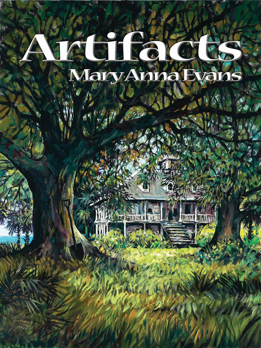 Title details for Artifacts by Mary Anna Evans - Available