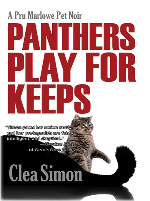 Title details for Panthers Play for Keeps by Clea Simon - Available