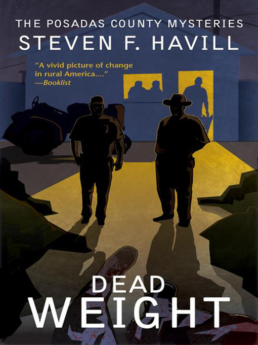 Title details for Dead Weight by Steven F. Havill - Available