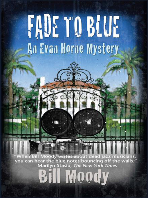 Title details for Fade to Blue by Susan Moody - Available