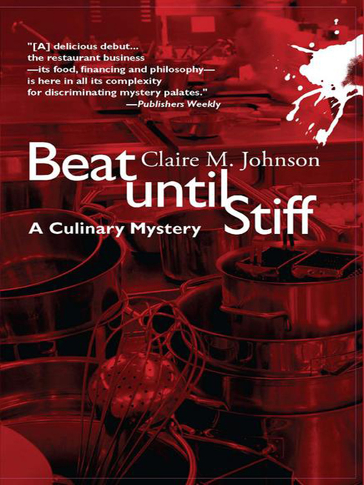 Title details for Beat Until Stiff by Claire M Johnson - Available