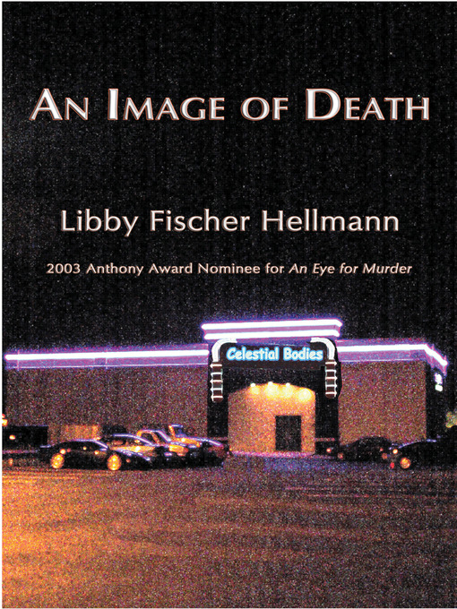 Title details for An Image of Death by Libby Fischer Hellmann - Available