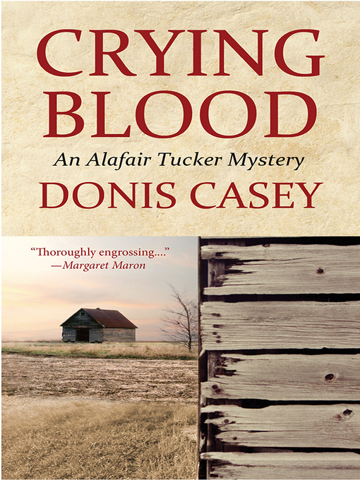 Title details for Crying Blood by Donis Casey - Wait list