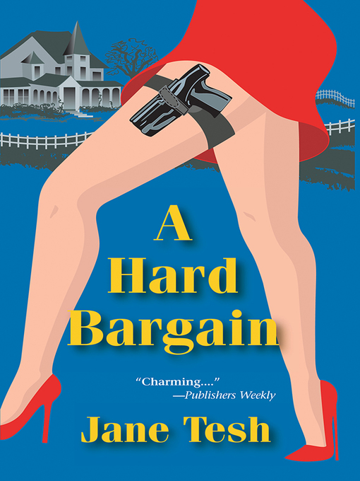 Title details for A Hard Bargain by Jane Tesh - Available