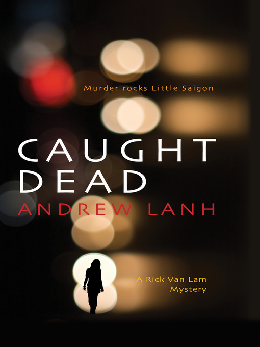 Title details for Caught Dead by Andrew Lanh - Available