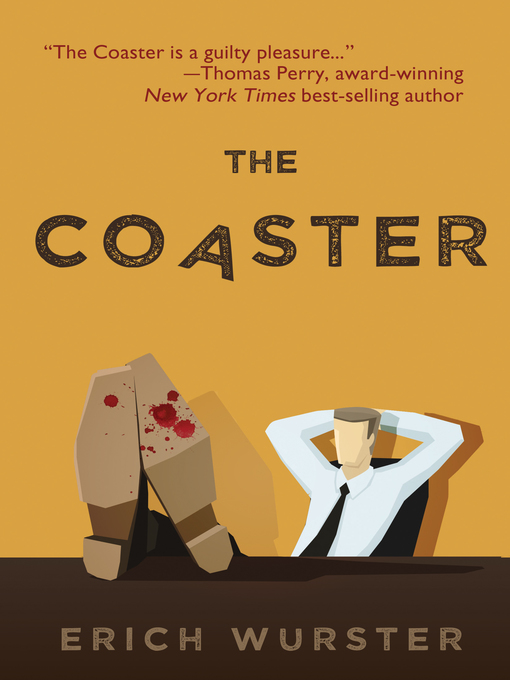 Title details for The Coaster by Erich Wurster - Available