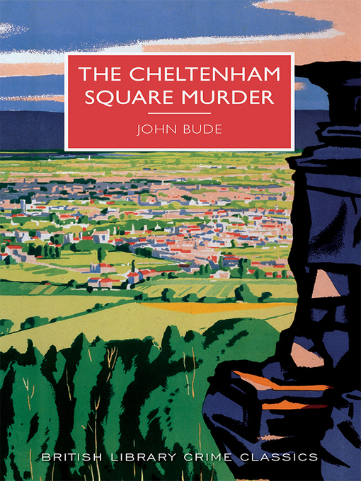 Title details for The Cheltenham Square Murder by John Bude - Available