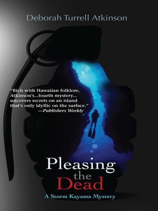 Title details for Pleasing the Dead by Deborah Turrell Atkinson - Wait list
