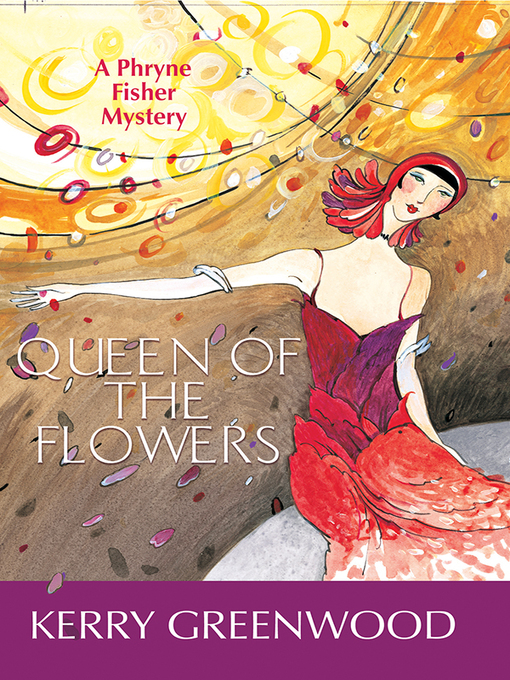 Title details for Queen of the Flowers by Kerry Greenwood - Available