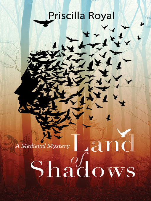 Title details for Land of Shadows by Priscilla Royal - Available