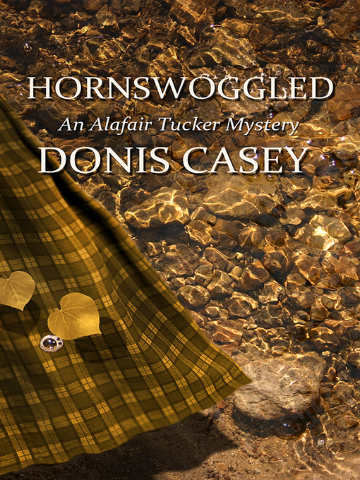 Title details for Hornswoggled by Donis Casey - Wait list