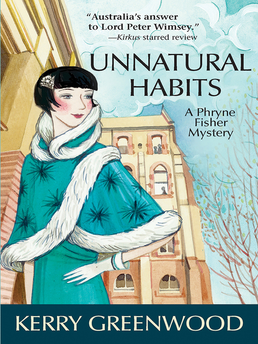 Title details for Unnatural Habits by Kerry Greenwood - Wait list