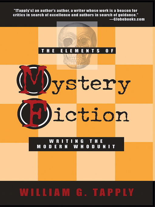 Title details for The Elements of Mystery Fiction by William G Tapply - Available