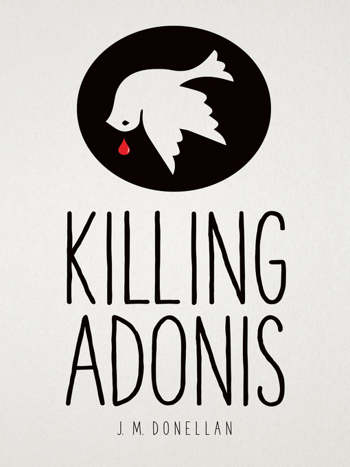 Title details for Killing Adonis by J M Donellan - Available
