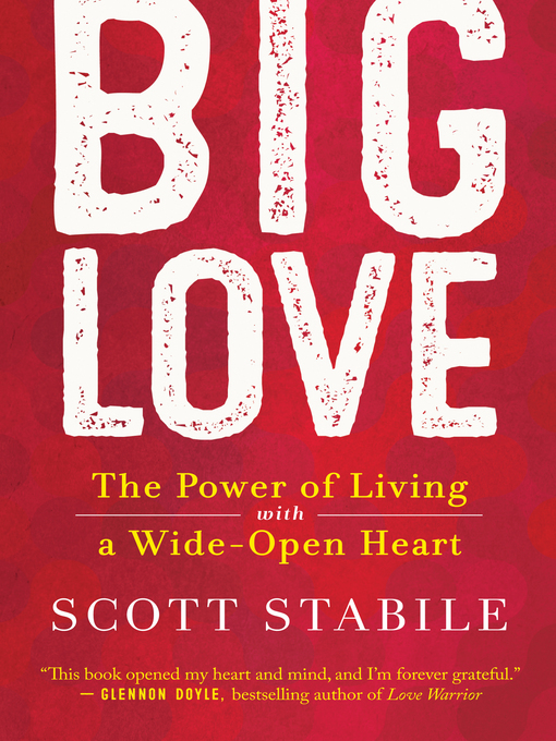 Title details for Big Love by Scott Stabile - Available