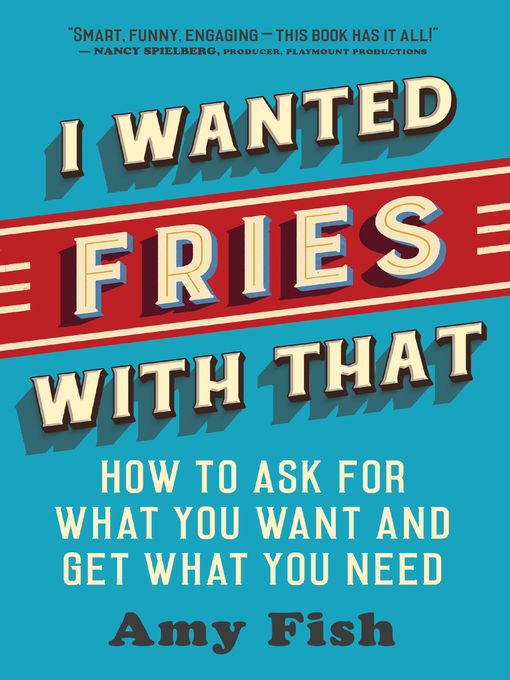 Title details for I Wanted Fries with That by Amy Fish - Available