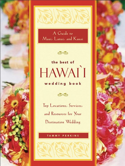 Title details for The Best of Hawai'i Wedding Book by Tammy Ash Perkins - Available