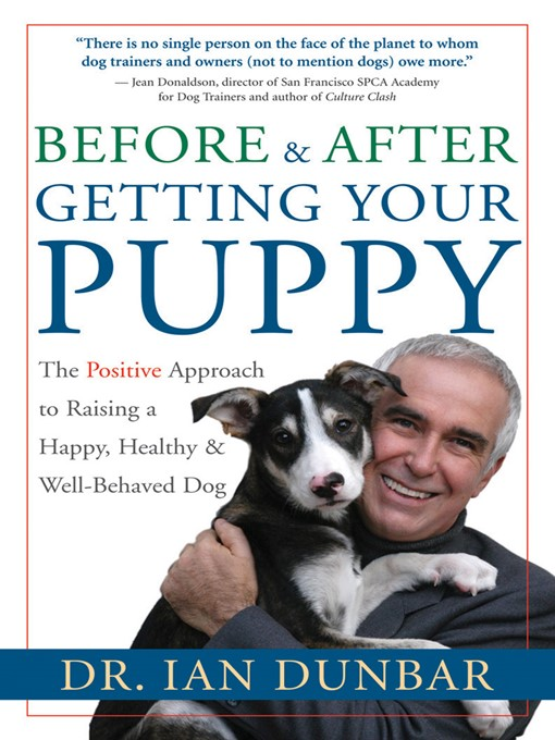 Title details for Before & After Getting Your Puppy by Ian Dunbar - Wait list