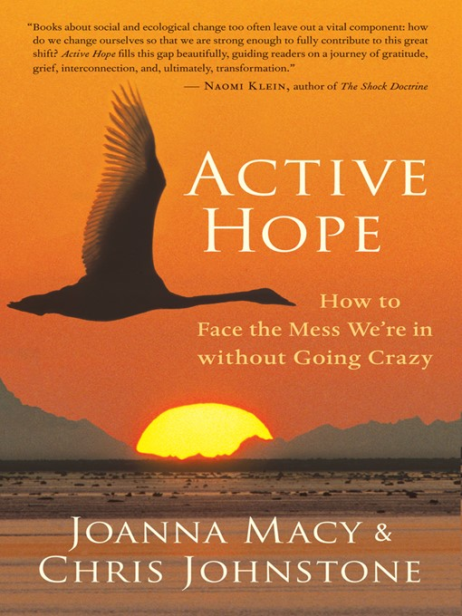 Title details for Active Hope by Joanna Macy - Wait list