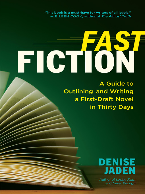 Title details for Fast Fiction by Denise Jaden - Wait list