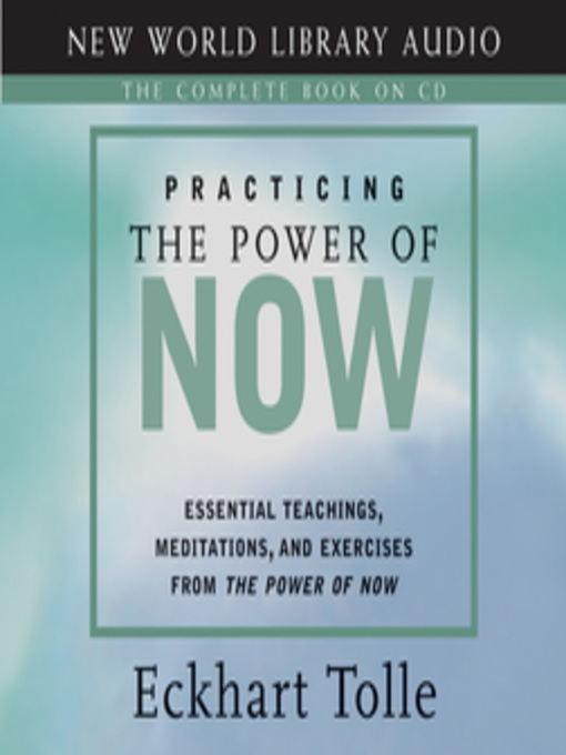 Title details for Practicing the Power of Now by Eckhart Tolle - Wait list