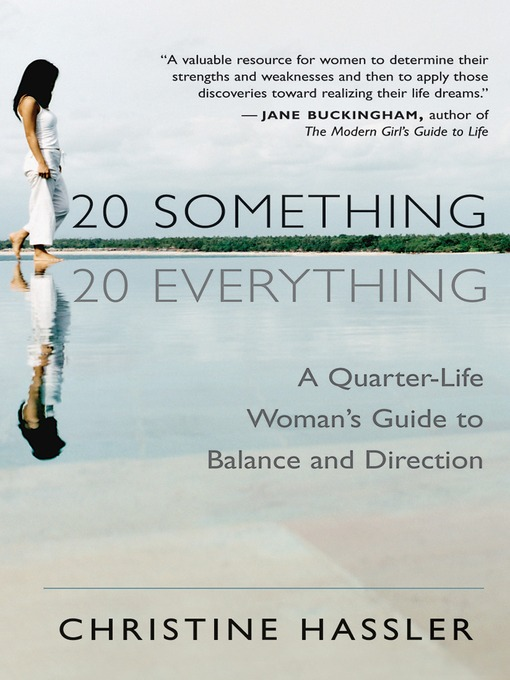Title details for 20 Something 20 Everything by Christine Hassler - Wait list