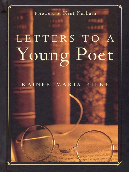 letters to a young poet essay In an introduction to the literary essays of ezra pound, t s eliot declared that pound skip to content show menu letters to a young poet from ezra pound.