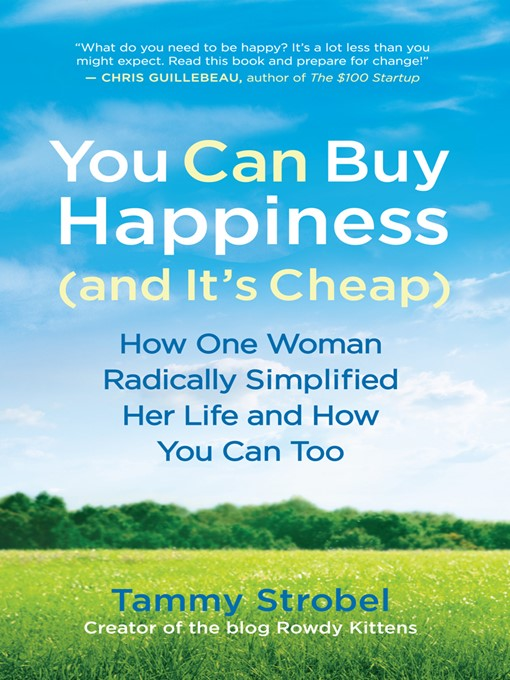 Title details for You Can Buy Happiness (and It's Cheap) by Tammy Strobel - Available