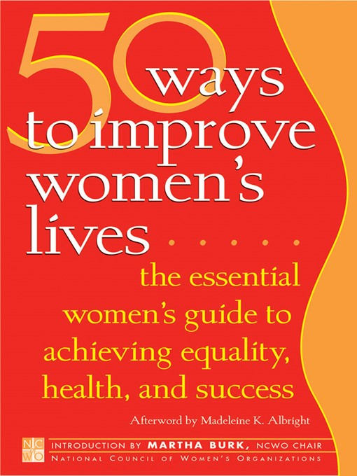 Title details for 50 Ways to Improve Women's Lives by National Council Of Women's Organizations - Available