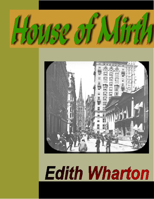 an analysis of lily bart a character in the novel the house of mirth by edith wharton
