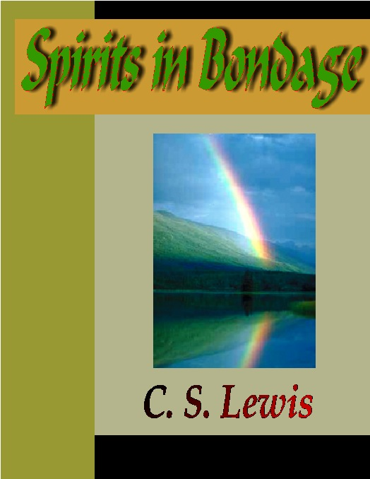 Title details for SPIRITS IN BONDAGE by C. S. Lewis - Available