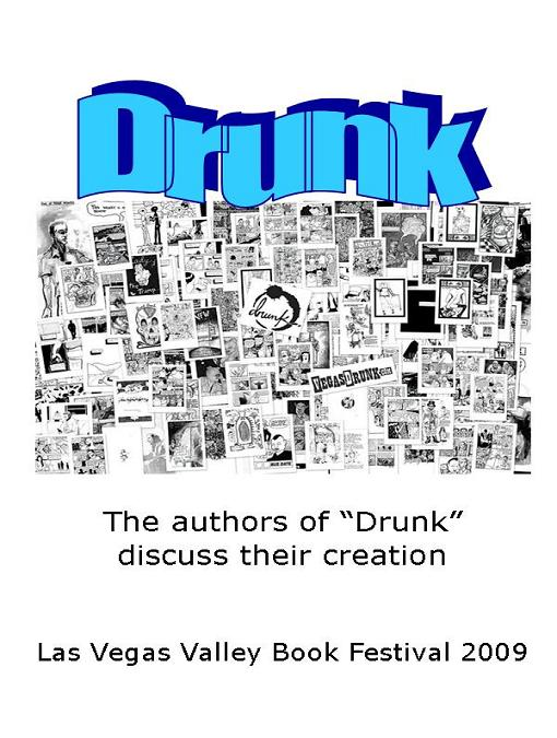 Title details for Drunk: Stories, graphics are all about getting drunk, including in Las Vegas by Las Vegas-Clark County Library District - Available